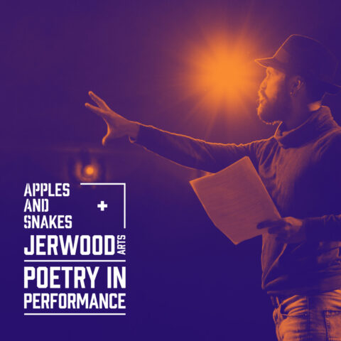 Apples and Snakes Poetry in Performance Artists Announced
