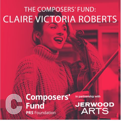 Six New Recipients of PRS Foundation's Composers' Fund Announced
